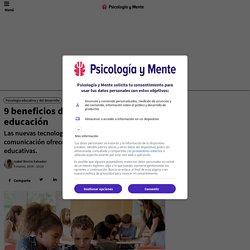 9 beneficios del uso de las TIC en la educación