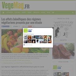 Les effets bénéfiques des régimes végétariens prouvés par une étude