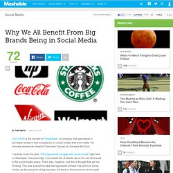 Why We All Benefit From Big Brands Being in Social Media