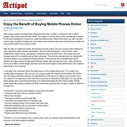 Enjoy the Benefit of Buying Mobile Phones Online