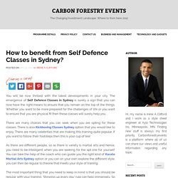 How to benefit from Self Defence Classes in Sydney? - Carbon Forestry Events