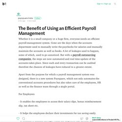 The Benefit of Using an Efficient Payroll Management – Medium