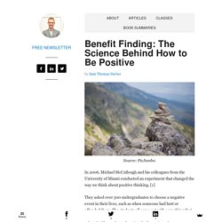 Benefit Finding: The Science Behind How to Be Positive