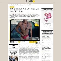 Benefit : La pub qui met les hommes à nu