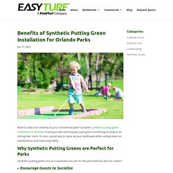 How Parks Can Benefit from Synthetic Putting Green Installation in Orlando