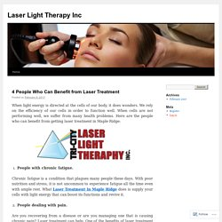 4 People Who Can Benefit from Laser Treatment