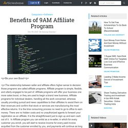 Benefits of 9AM Affiliate Program
