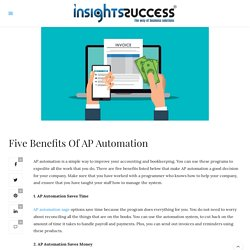 5 Benefits of Accounts Payable Automation Software