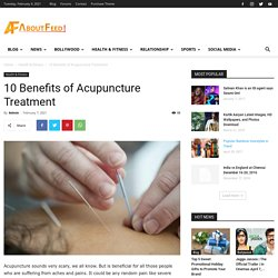 10 Benefits of Acupuncture Treatment
