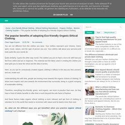 Popular benefits of adopting Eco-friendly Ethical Clothing