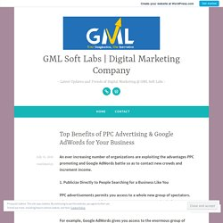 Top Benefits of PPC Advertising & Google AdWords for Your Business – GML Soft Labs