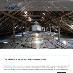 Top 5 Benefits of Arranging Loft Conversions Bristol