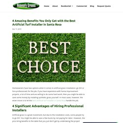 The Benefits of Hiring the Best Artificial Turf Installer in Santa Rosa