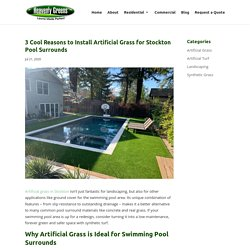 Benefits of Artificial Grass in Stockton for Swimming Pool Surrounds