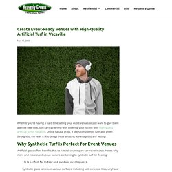 Benefits of High-Quality Artificial Turf in Vacaville for Event Venues