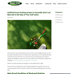 Rain-Proof Benefits of Artificial Grass Putting Greens in Vacaville