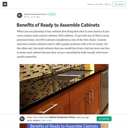 Benefits of Ready to Assemble Cabinets