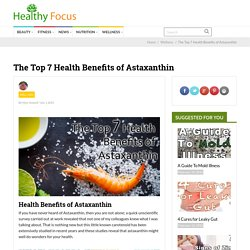 The Top 7 Health Benefits of Astaxanthin - Healthy Focus