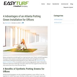 Benefits of an Atlanta Putting Green Installation for Offices