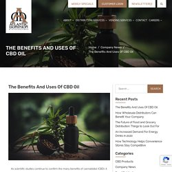 The Benefits And Uses Of CBD Oil