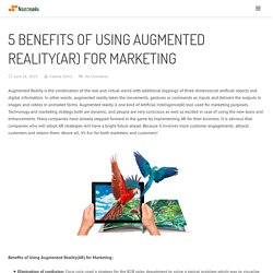 5 Benefits of Augmented Reality for Marketing