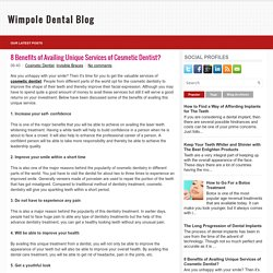 8 Benefits of Availing Unique Services of Cosmetic Dentist? ~ Wimpole Dental Blog