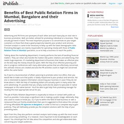 Benefits of Best Public Relation Firms in Mumbai, Bangalore and their Advertising