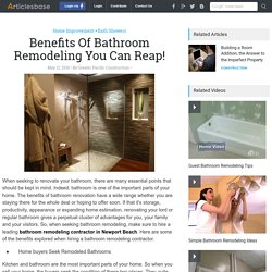 Benefits Of Bathroom Remodeling You Can Reap!