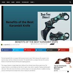 Benefits of the Best Karambit Knife - L0n