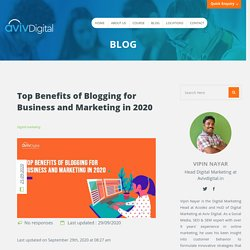 8 Benefits of Blogging For Business and Marketing 2020