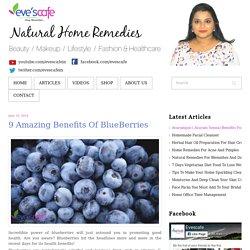 9 Amazing Benefits Of BlueBerries