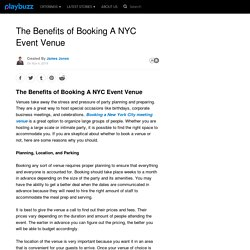 The Benefits of Booking A NYC Event Venue