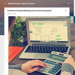 5 Benefits of Hiring Bookkeeping Services Hemel Hempstead