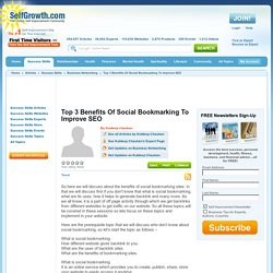 Top 3 Benefits Of Social Bookmarking To Improve SEO
