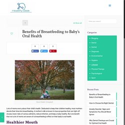 Benefits of Breastfeeding to Baby's Oral Health