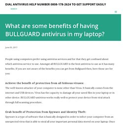 What are some benefits of having BULLGUARD antivirus in my laptop?