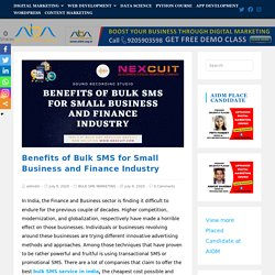 Benefits of Bulk SMS for Small Business and Finance Industry