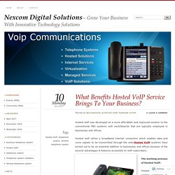 What Benefits Hosted VoIP Service Brings To Your Business?