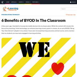 6 Benefits of BYOD In the classroom