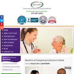Benefits of Caregiving to Seniors In Need