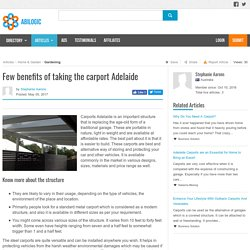 Few benefits of taking the carport Adelaide
