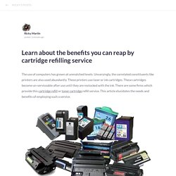 Learn about the benefits you can reap by cartridge refilling service