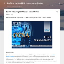 Benefits of Learning CCNA Courses and certification