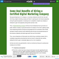 Some Real Benefits of Hiring a Certified Digital Marketing Company