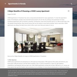 3 Major Benefits of Choosing a 4 BHK Luxury Apartment