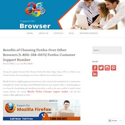 Benefits of Choosing Firefox Over Other Browsers
