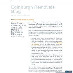 The best and dedicated removal service provider in Edinburgh