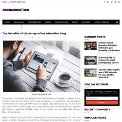 Top benefits of choosing online education blog