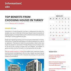 Top Benefits From Choosing Houses In Turkey