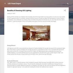 Benefits of Choosing LED Lighting